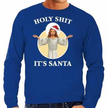 Holy shit its santa fout kerstsweater / verkleedkleding blauw voor heren