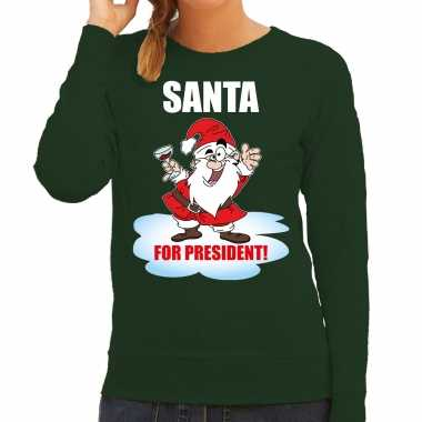 Santa for president kerst sweater / kerst verkleedkleding groen voor dames